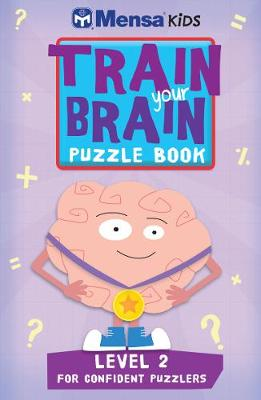 Train Your Brain: Puzzle Book by Mensa