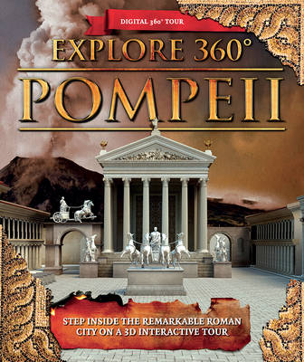 Explore 360 Pompeii by Peter Chrisp