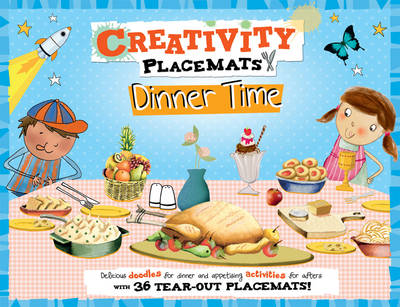Creativity Placemats Dinner Time 36 Tear-out Placemats by Emily Stead