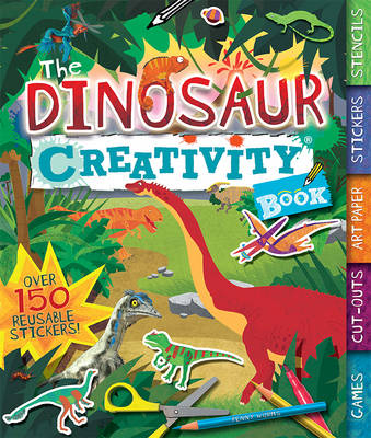 The Dinosaur Creativity Book by Penny Worms