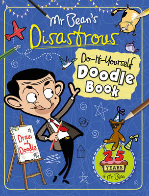 Mr Bean's Disastrous Do-it-Yourself Doodle Book by Anna Brett