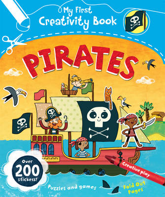 My First Creativity Book: Pirates by Anna Brett