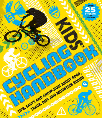 Kid's Cycling Handbook by Moira Butterfield