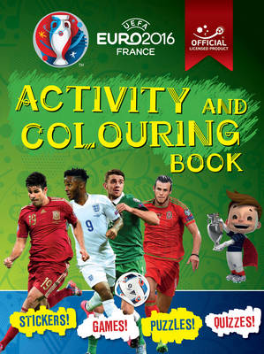UEFA EURO 2016 Activity and Colouring Book - Official licensed product of UEFA EURO 2016 by Russell McLean