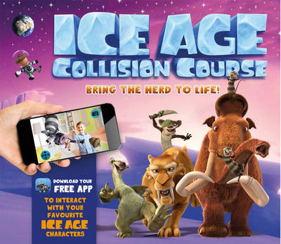 Ice Age Collision Course by Emily Stead