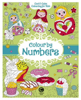 Cool Calm Colouring for Kids: Colour by Numbers by Eugenie Varone