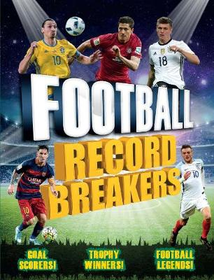 Football Record Breakers by Clive Gifford