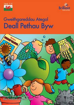 Deall Pethau Byw Understanding Living Things by Alan Jones, Roy Purnell, Janet O'Neill