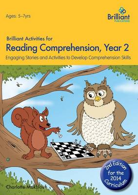 Brilliant Activities for Reading Comprehension, Year 2 Engaging Stories and Activities to Develop Comprehension Skills by Charlotte Makhlouf
