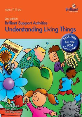 Understanding Living Things by Janet O'Neill, Alan Jones, Roy Purnell
