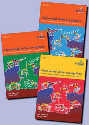 Open-ended Maths Investigations for Primary Schools Series Pack Maths Problem-solving Strategies for Years 1-6 by Ann Baker, Johnny Baker
