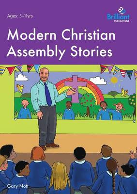 Brilliant Christian Assembly Stories by Gary Nott, Canon Martin O'Connor