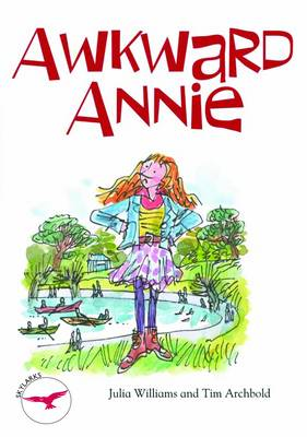 Awkward Annie by Julia Williams