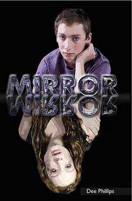 Mirror by Dee Phillips