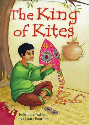 The King of Kites by Judith Heneghan, Laura Fournier