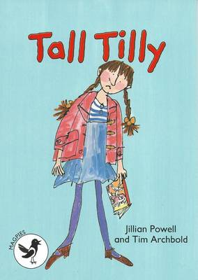 Tall Tilly Magpies Level 3 by Jillian Powell