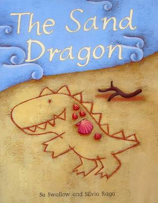 The Sand Dragon by Su Swallow