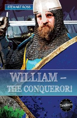 William- The Conqueror! by