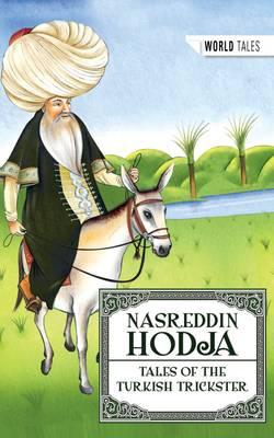 Nasreddin Hodja - Tales of the Turkish Trickster by