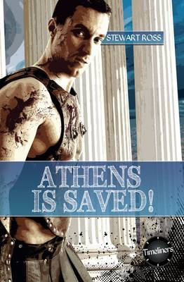 Athens is Saved! by Ross Stewart