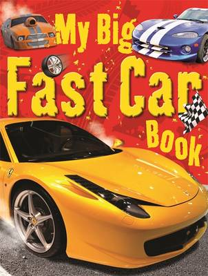 My Big Fast Car Book by