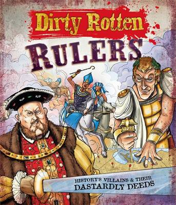 Dirty Rotten Rulers by