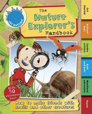 The Nature Explorer's Handbook by Moira Butterfield
