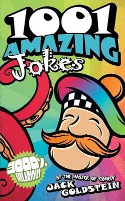 1001 Amazing Jokes by Jack Goldstein