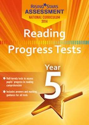 Rising Stars Assessment Reading Progress Tests Year 5 by