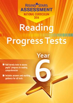 Rising Stars Assessment Reading Progress Tests Year 6 by