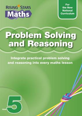 Rising Stars Maths Problem Solving and Reasoning Year 5 by