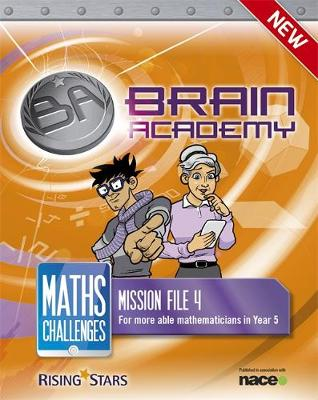 Brain Academy: Maths Challenges Mission File 4 by Steph King, Richard Cooper