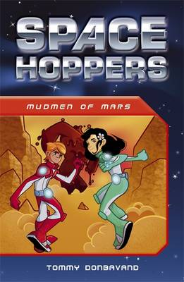 Space Hoppers: Mudmen of Mars by Tommy Donbavand