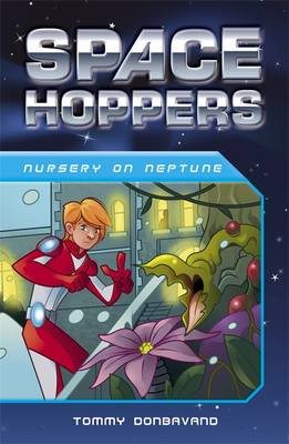 Space Hoppers Nursery on Neptune by Tommy Donbavand