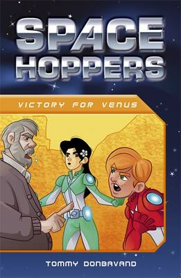 Space Hoppers Victory for Venus by Tommy Donbavand