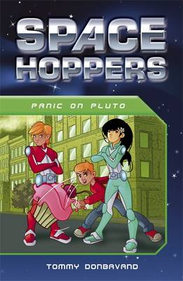 Space Hoppers Panic on Pluto by Tommy Donbavand