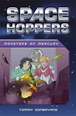 Space Hoppers Monsters on Mercury by Tommy Donbavand