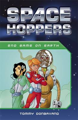 Space Hoppers End Game on Earth by Tommy Donbavand