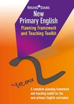 New Primary English Planning and Teaching Framework Year 2 by Madeleine Barnes, Shareen Mayers