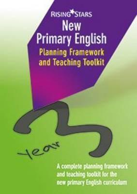 New Primary English Planning and Teaching Framework Year 3 by Madeleine Barnes, Shareen Mayers
