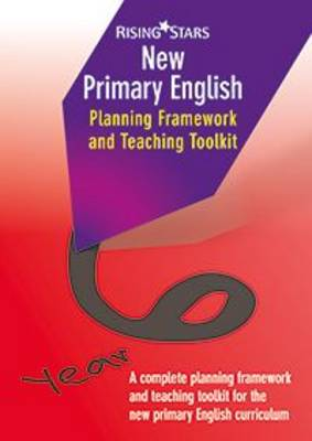 New Primary English Planning and Teaching Framework Year 6 by Madeleine Barnes, Shareen Mayers