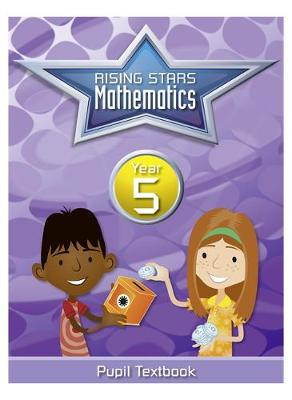 Rising Stars Mathematics Year 5 Textbook by Caroline Clissold, Linda Glithro, Steph King
