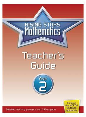 Rising Stars Mathematics Year 2 Teacher's Guide by