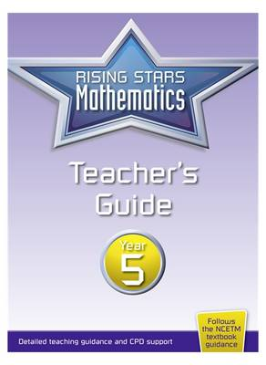 Rising Stars Mathematics Year 5 Teacher's Guide by