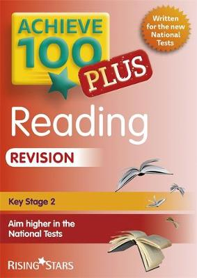 Achieve 100+ Reading Revision by Laura Collinson