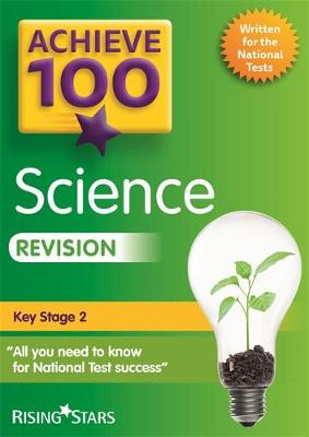 Achieve 100 Science Revision by Pauline Hannigan