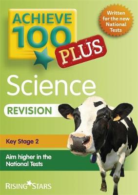 Achieve 100+ Science Revision by Pauline Hannigan