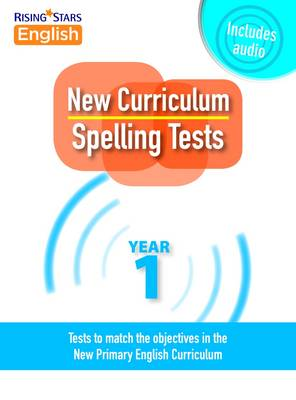 New Curriculum Spelling Tests Year 1 by Siobhan Skeffington