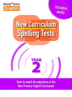 New Curriculum Spelling Tests Year 2 by Siobhan Skeffington