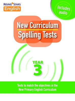 New Curriculum Spelling Tests Year 3 by Shareen Mayers